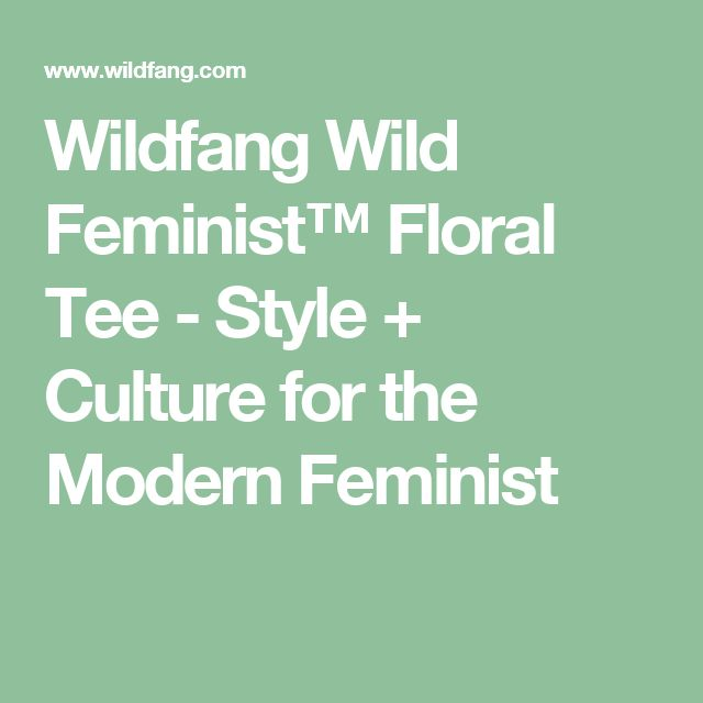 Wildfang Wild Feminist™ Floral Tee - Style + Culture for the Modern Feminist