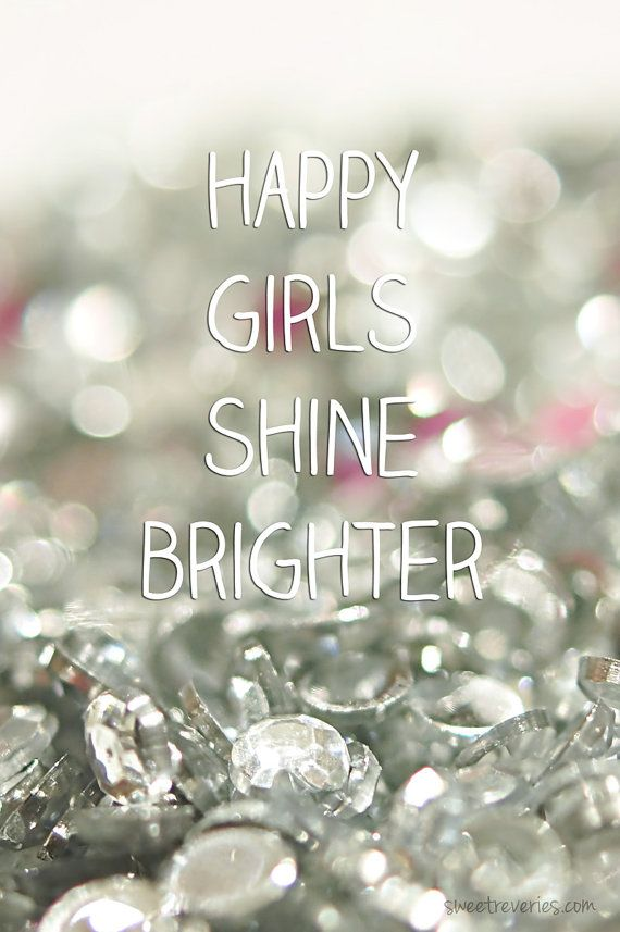 """Happy Girls Shine Brighter"" print by Sweet Reveries"