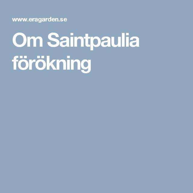 Om Saintpaulia förökning