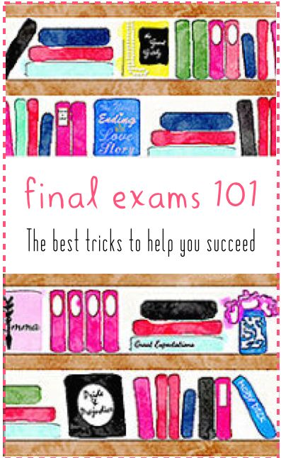 The Sweet and Chic Prep: Final Exams 101