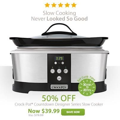 from crockpot great news one of our most popular slow cookers is on sale for 50