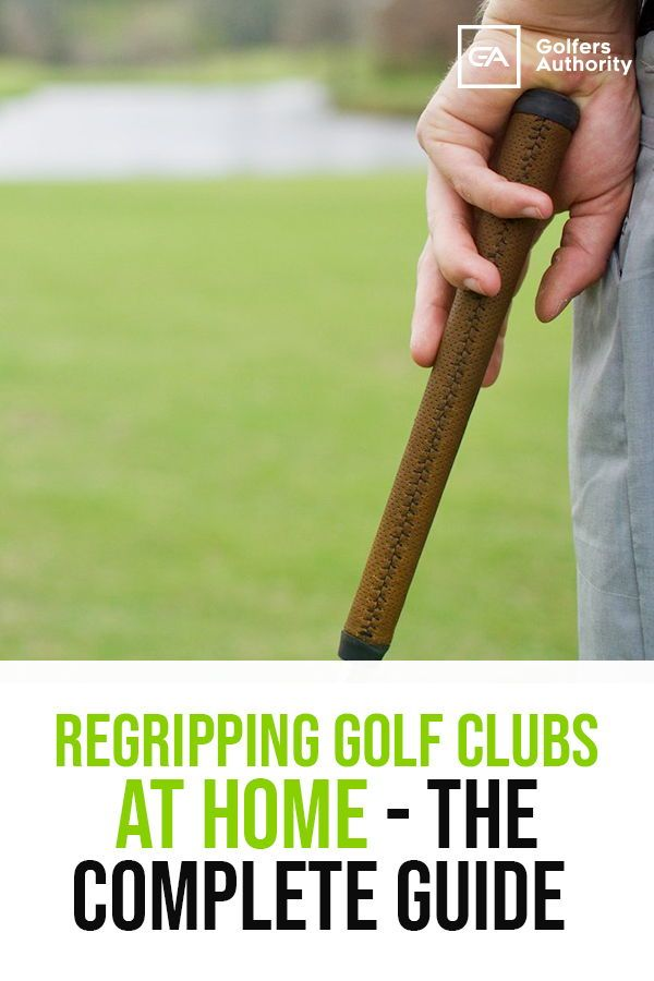 How To Regrip Golf Clubs In Less Than 5 Minutes Infographic Golf Clubs Golf Grip Golf Lessons
