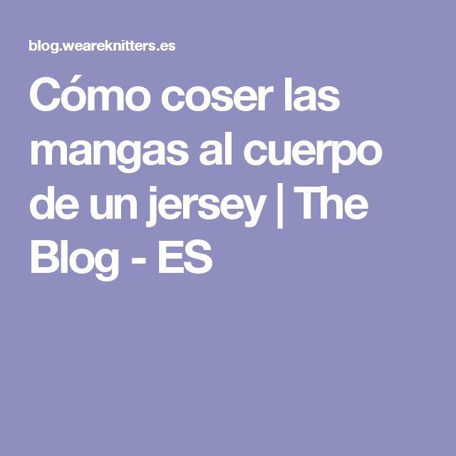 Cómo coser las mangas al cuerpo de un jersey | The Blog - ES