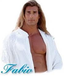 FABIO!   No need to say more!