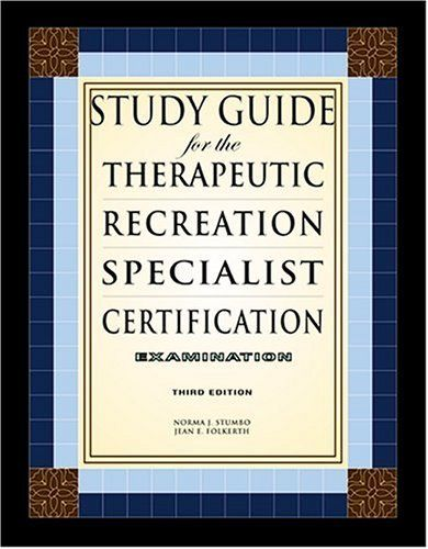 Study Guide for the Therapeutic Recreation Specialist ...