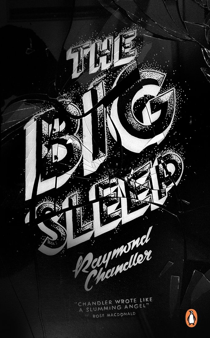 Georgia Hill takes on redesigning Raymond Chandler's 'The Big Sleep' and it looks beaut! :: The Drawing Arm :: #thedrawingarm #georgiahill #bookcover #bookcoverdesign #typography #illustration #illustrationagency #handmadelettering #customlettering #type #raymondchandler #thebigsleep