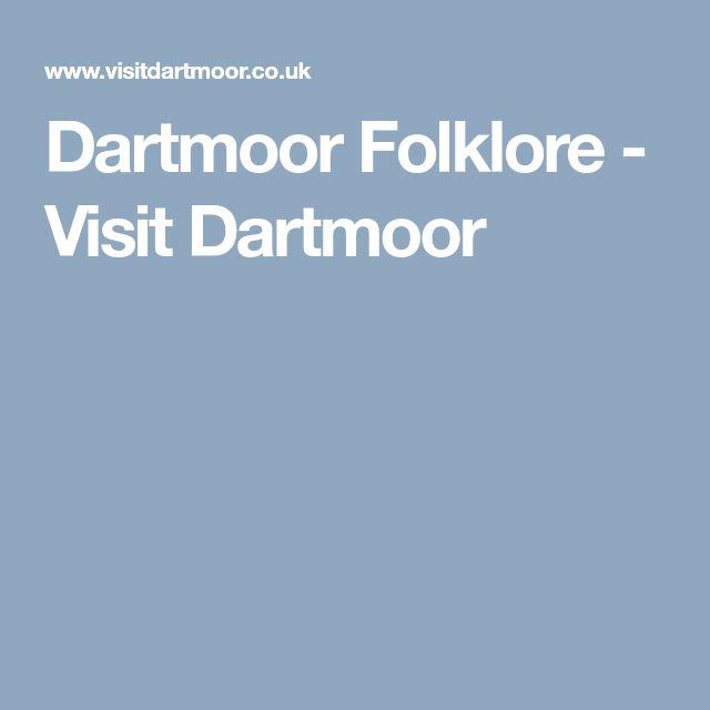 Dartmoor Folklore - Visit Dartmoor