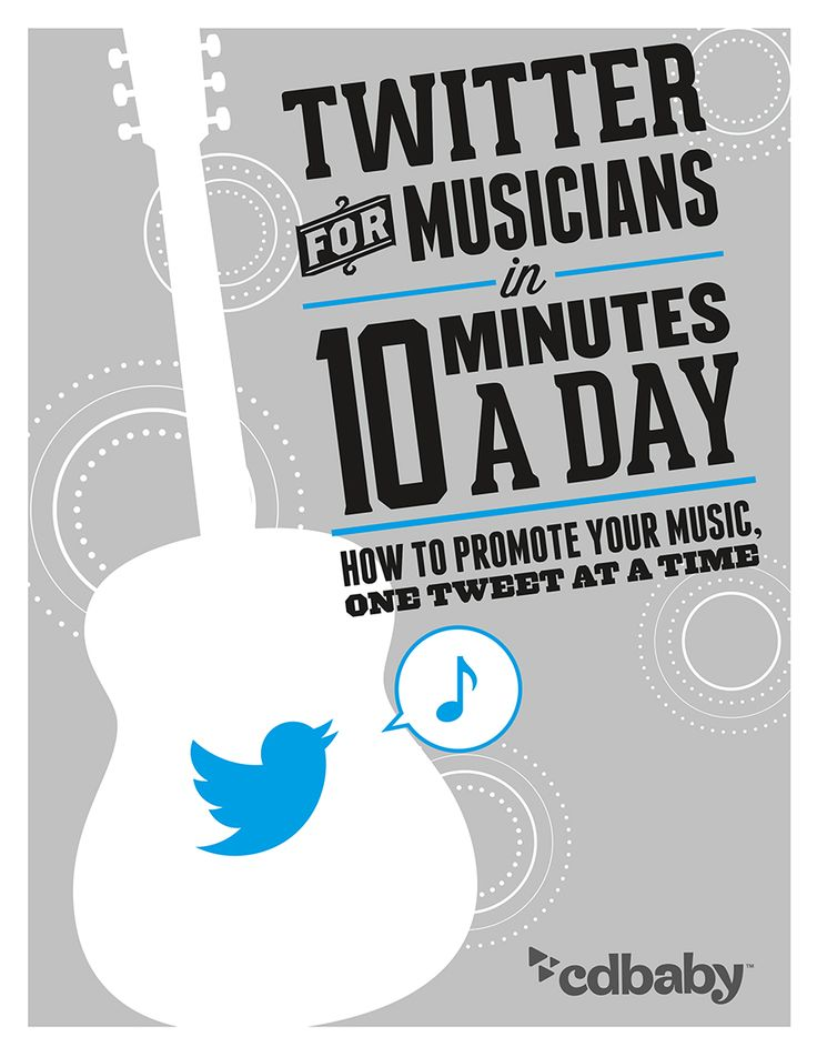 Twitter for Musicians--Sign up and download this PDF and learn how to promote your music for free! #musicbiz #songwriters www.OneMorePress.com