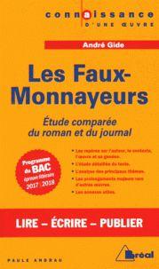 """""""Le journal des faux-monnayeurs"""" et """"Les faux-monnayeurs"""" / André Gide Andrau, Paule (auteur) http://bu.univ-angers.fr/rechercher/description?notice=000886701"""