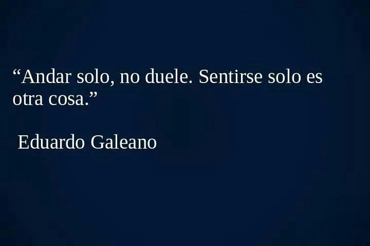 Eduardo Galeano...cierto! no es lo mismo!