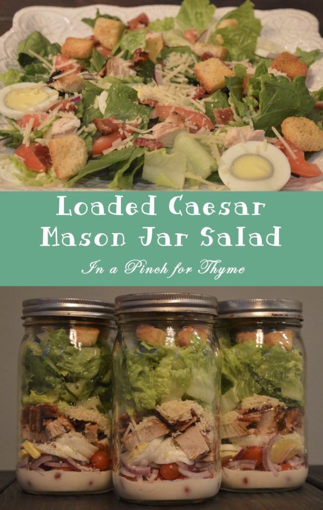 Loaded Caesar Mason Jar Salad These mason jar salads are great for meal prep and healthy meals all week long!