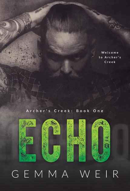 Echo  (Archer's Creek #1)  by Gemma Weir