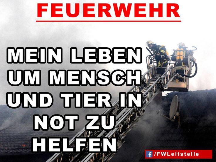 """""""Feuerwehr: Mein Leben um Mensch und Tier in Not zu helfen""""  #FFW #FW #Feuerwehr #Freiwillige #ehrenamt #FWLeitstelle #feuerwehrleute #feuerwehrmann #feuerwehrfrau"""