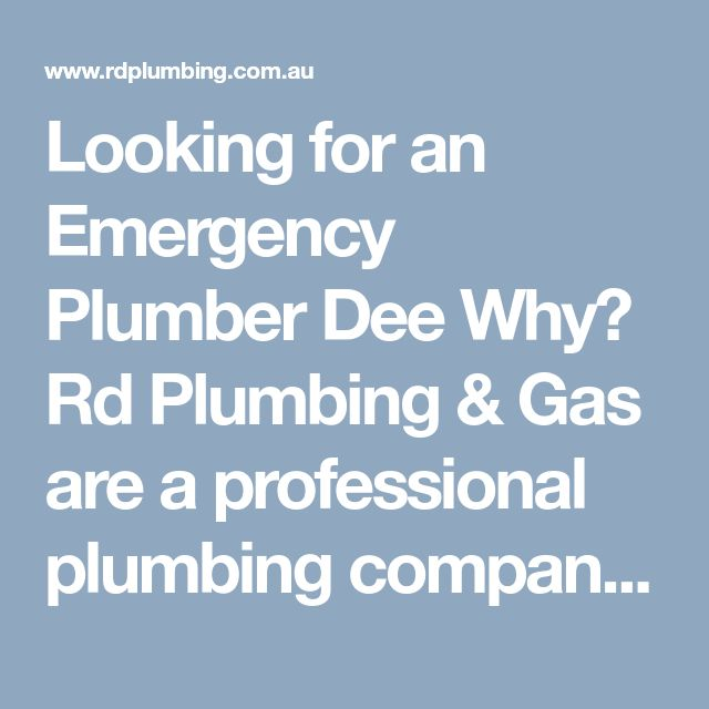 Looking for an Emergency Plumber Dee Why? Rd Plumbing & Gas are a professional plumbing company covering Dee Why and other areas. We offer a friendly and reliable service with a 24 hour emergency plumber call out service.