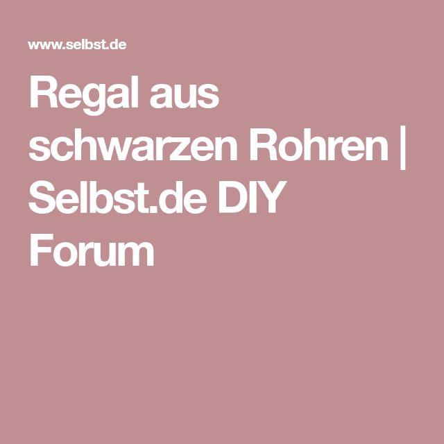 Regal aus schwarzen Rohren | Selbst.de DIY Forum