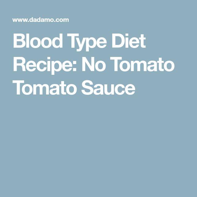 Blood Type Diet Recipe: No Tomato Tomato Sauce