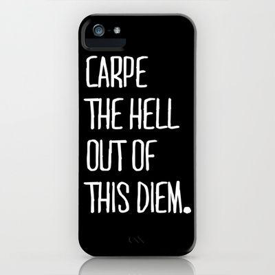 @Heather Klingensmith Carpe Diem iPhone Case by Pencil Me In ™ - $35.00