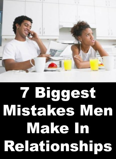 mens health dating mistakes Some dating mistakes aren't a big  thinking you'll find love without meeting lots of men  the 7 biggest mistakes women make in dating is cataloged in.