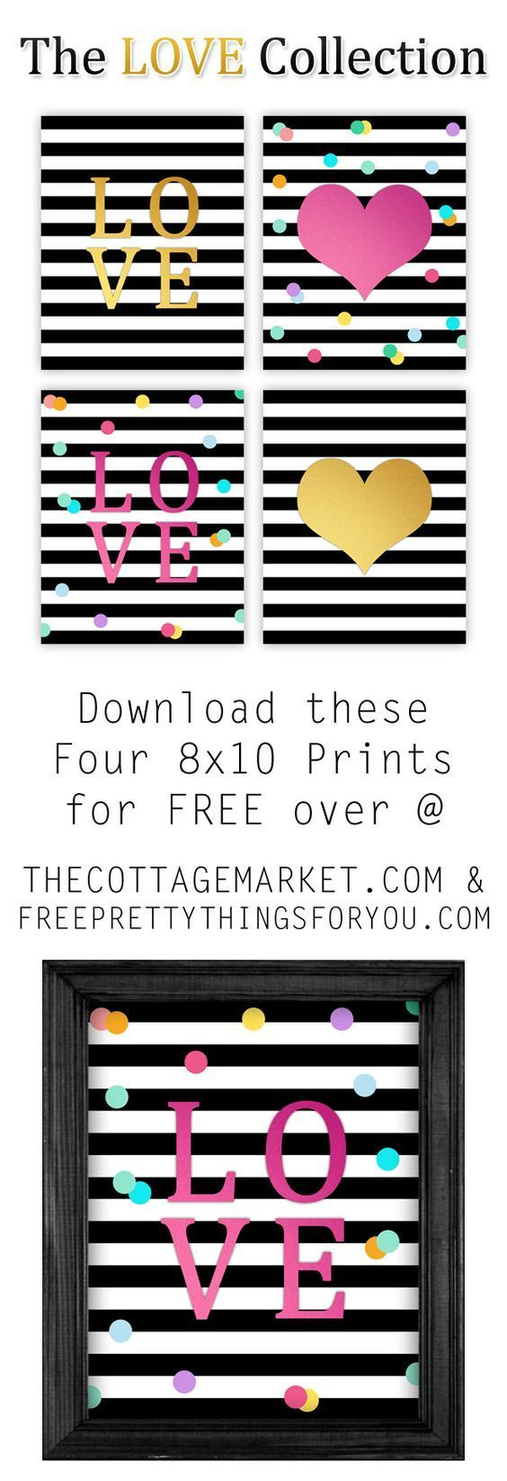 The+LOVE+Collection+Valentine's+Day+Art+FREE+Printables+to+frame+via+The+Cottage+Market+-+Prints:+8x10+Love+Printables-+Free+Pretty+Things+For+You
