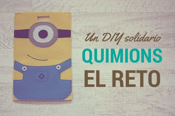 Un DIY solidario: Quimions, el Reto
