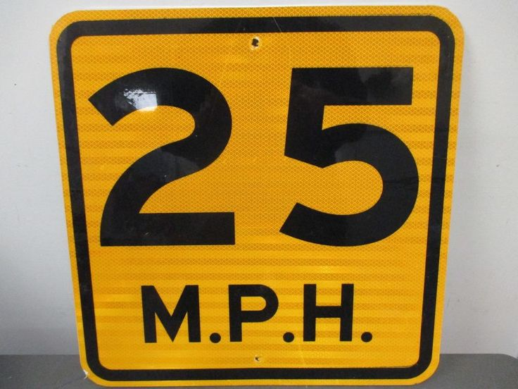 "Authentic Retired 18"" x 18"" 25 M.P.H. Road Street Traffic Sign 25 MPH"