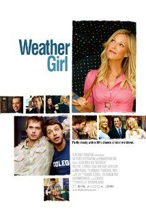 Weather Girl 2009 Pure RomCom goodness. Seattle weather girl unloads on air after having found her on air co-worker BF sleeping around. She loses her job & must now live w/brother as she starts over. The film is filled with familiar television faces. This is a May/December romance that works b/c of the charm of Tricia O'Kelley. Someone put this woman in more films. She is great. The hardest thing about love is choosing to accept it. Loved this movie and I loved Tricia O'Kelly. More O'Kelly!