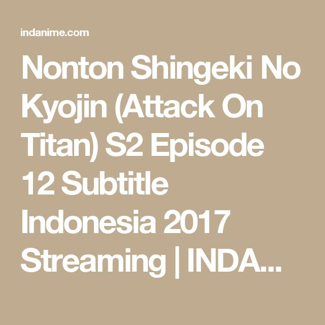 Shingeki No Kyojin The Movie Sub Indo Download