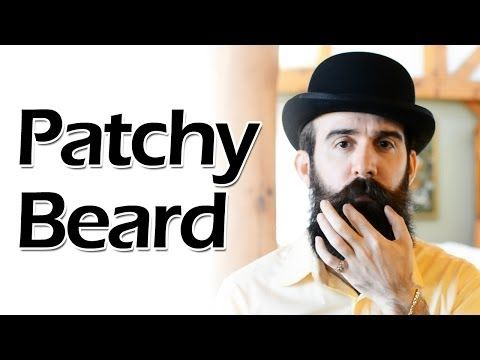 How to Deal with a Patchy Beard - YouTube