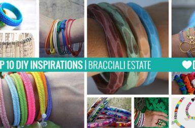 10 Ispirazioni – Bracciali Estate Fai da Te