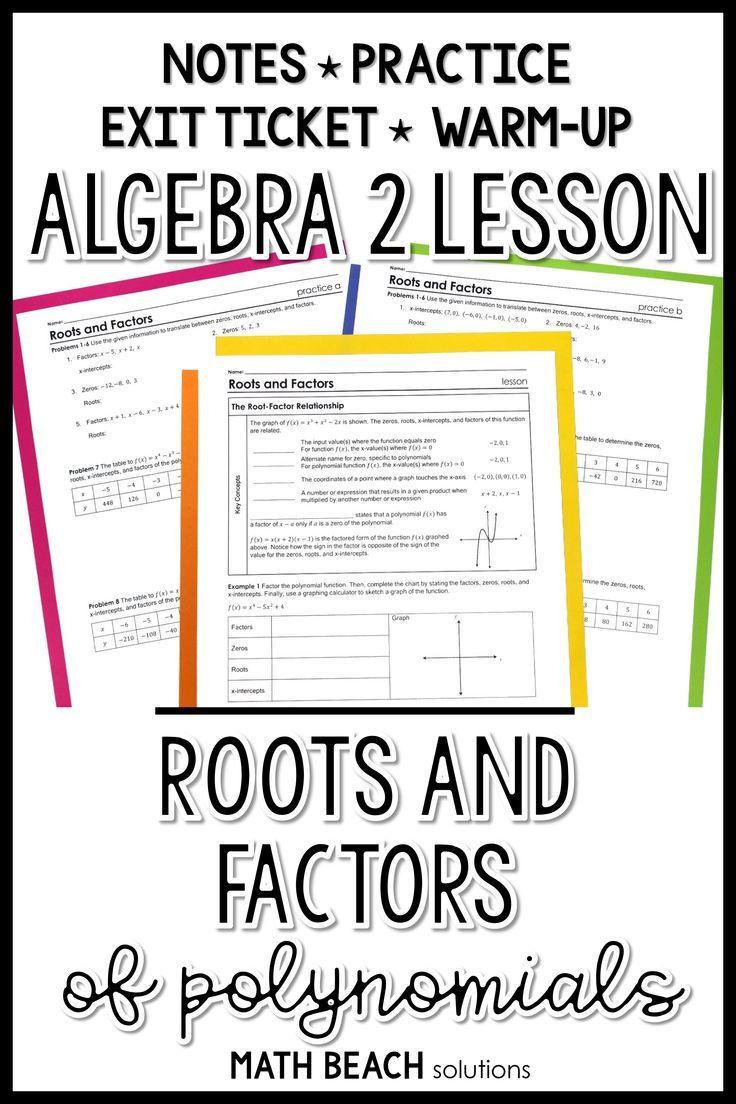 Roots And Factors Lesson Algebra Lesson Plans Algebra Lessons Algebra Worksheets