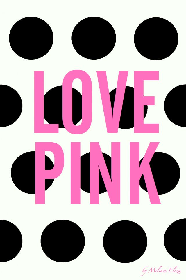 Love Pink - iPhone backgrounds