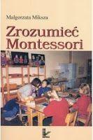 My Montessori: Montessori - od czego zacząć? Przygotowane otoczenie cz.I