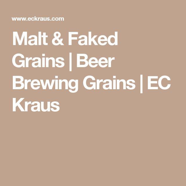 Malt & Faked Grains | Beer Brewing Grains | EC Kraus
