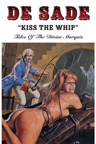 De Sade Kiss the Whip  Kiss the Rod  Pulp art Comic