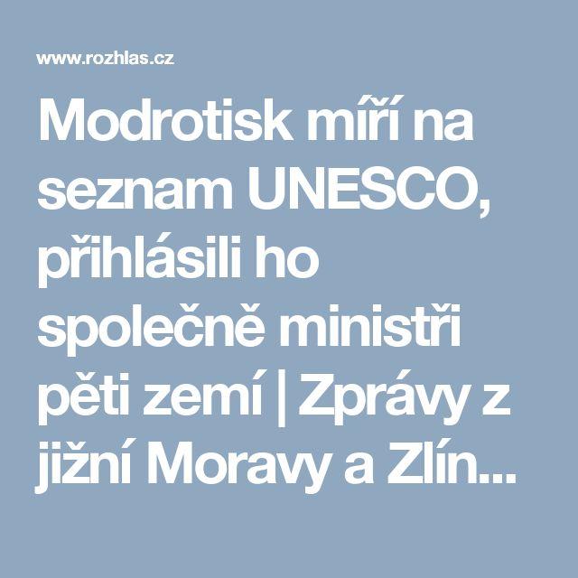 Modrotisk míří na seznam UNESCO, přihlásili ho společně ministři pěti zemí | Zprávy z jižní Moravy a Zlínska