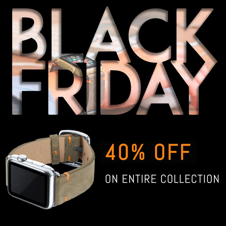 Black Friday 🛍🔖 Enjoy 40% OFF on entire collection!⠀ SHOP NOW 📦https://www.meridioband.com/shop/  #applewatchseries3 #applewatchband #blackfriday #off