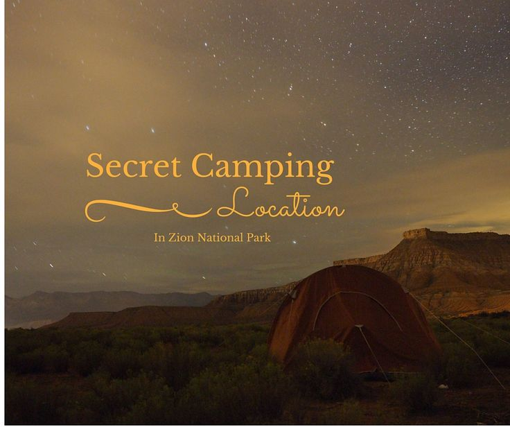 Forget the 5 star hotel and enjoy your million star camp site, just outside of Zion National Park. Follow these steps to find the best camping in Zion.