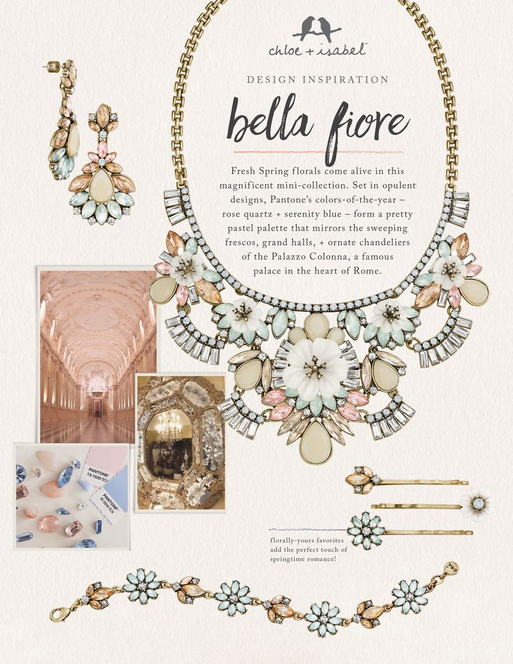 Discover the inspiration behind our Bella Fiore mini-collection! Freshen up with the florals of Spring! Statement necklaces just in time for Valentines day from Chloe and Isabel.