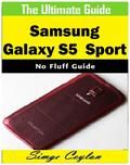 Samsung Galaxy S5 Sport Guide