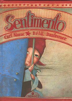 #Infantil / Mayor a 4 años #MiniAlbumes SENTIMIENTO - Dautremer #Edelvives