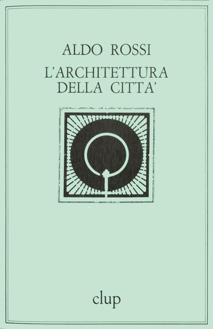 31 best urb books images on pinterest urban planning for Aldo rossi architettura della citta