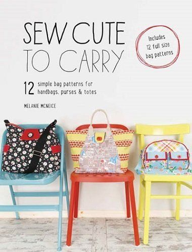 """Sew Cute To Carry"" designed by Melanie McNeice for Melly & Me."