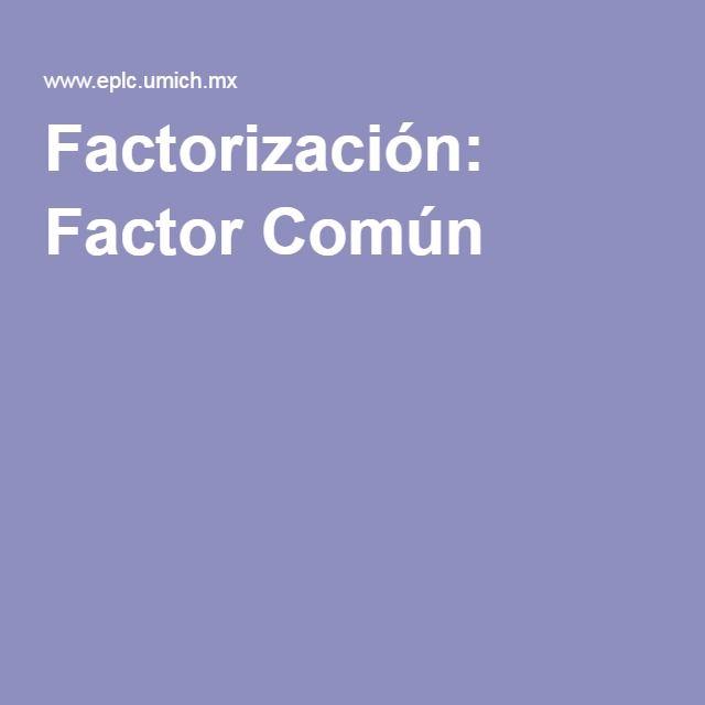 Factorización: Factor Común