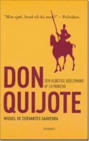 Den kløgtige adelsmand Don Quijote af la Mancha af M de Cervantes Saavedra, ISBN 9788763800938