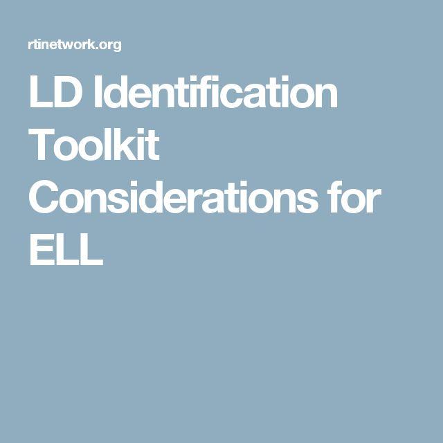 LD Identification Toolkit Considerations for ELL