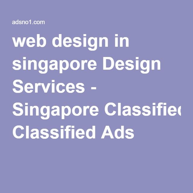 web design in singapore Design Services - Singapore Classified Ads