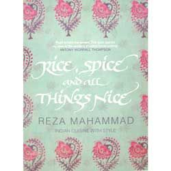 Rice, Spice and All Things Nice - Reza Mahammad