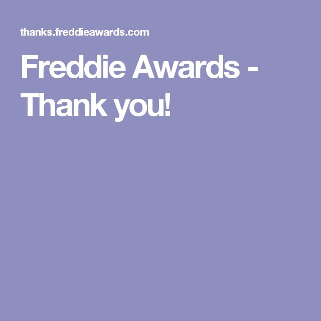 Freddie Awards - Thank you!