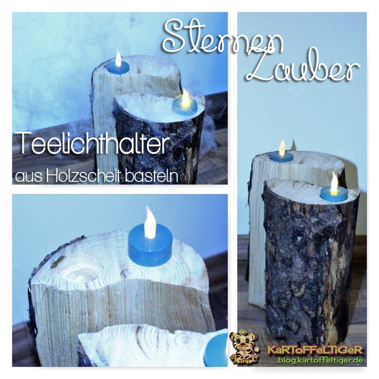 Sternenzauber: [3] Teelichthalter aus Holzscheit basteln