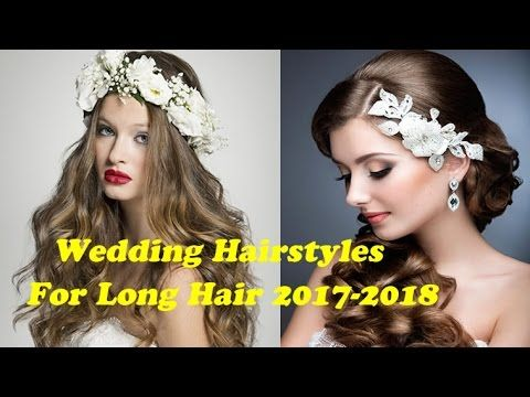 Wedding Hairstyles for Long Hair | Bride Images & Tutorials 2017-2018    http://www.hairstyleslife.com/wedding-hairstyles-ideas/